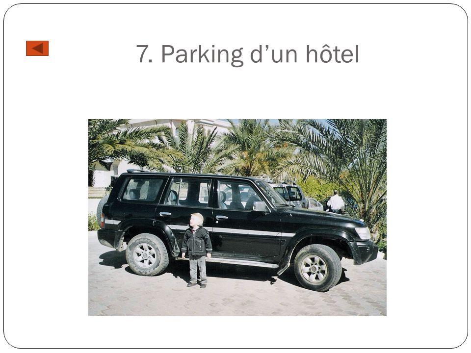 7. Parking d'un hôtel