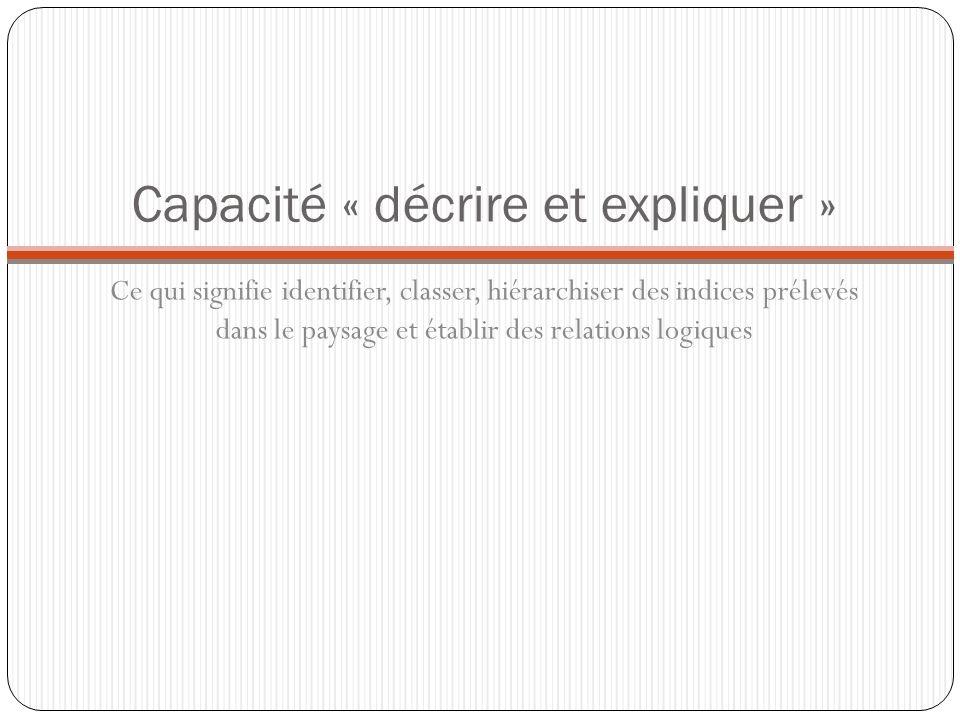 Capacité « décrire et expliquer »