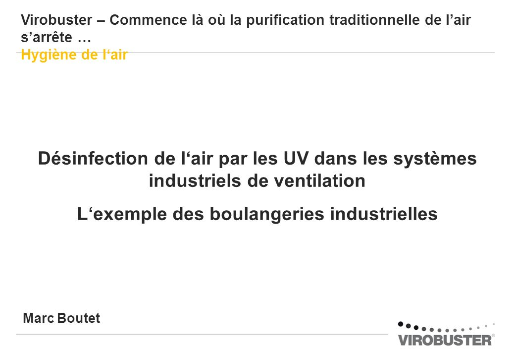L'exemple des boulangeries industrielles
