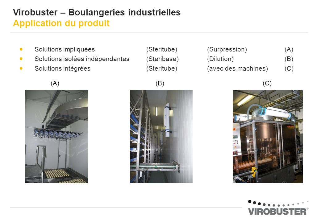 Virobuster – Boulangeries industrielles Application du produit
