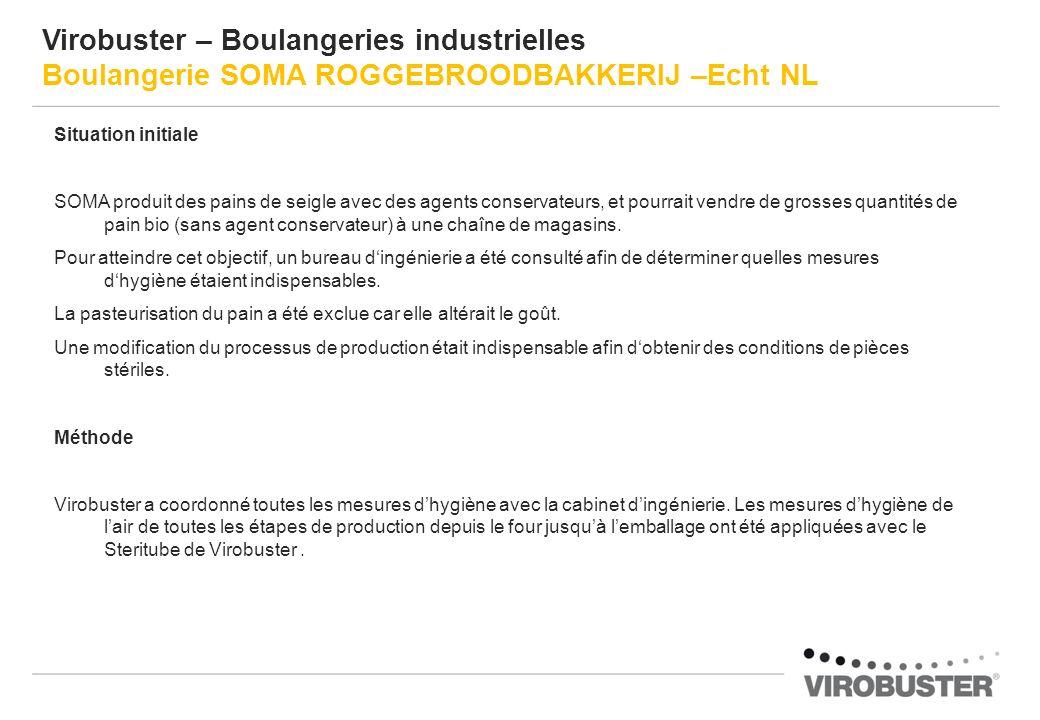 Virobuster – Boulangeries industrielles Boulangerie SOMA ROGGEBROODBAKKERIJ –Echt NL