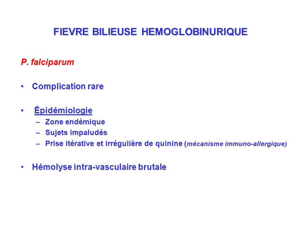 FIEVRE BILIEUSE HEMOGLOBINURIQUE