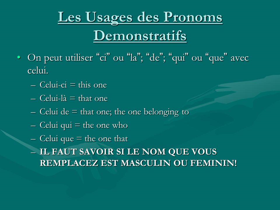 Les Usages des Pronoms Demonstratifs