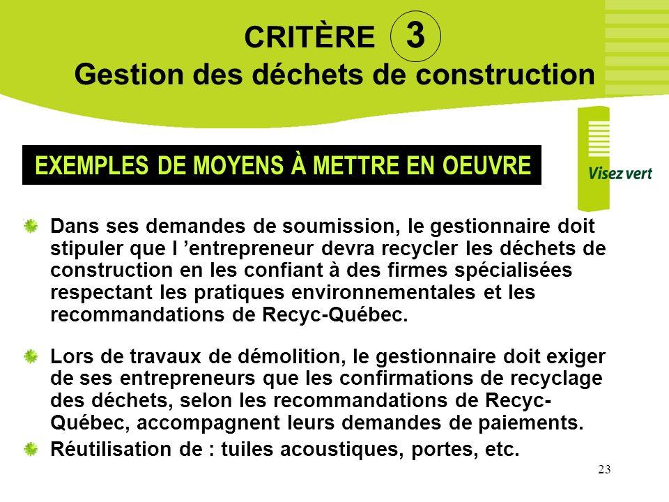 CRITÈRE 3 Gestion des déchets de construction