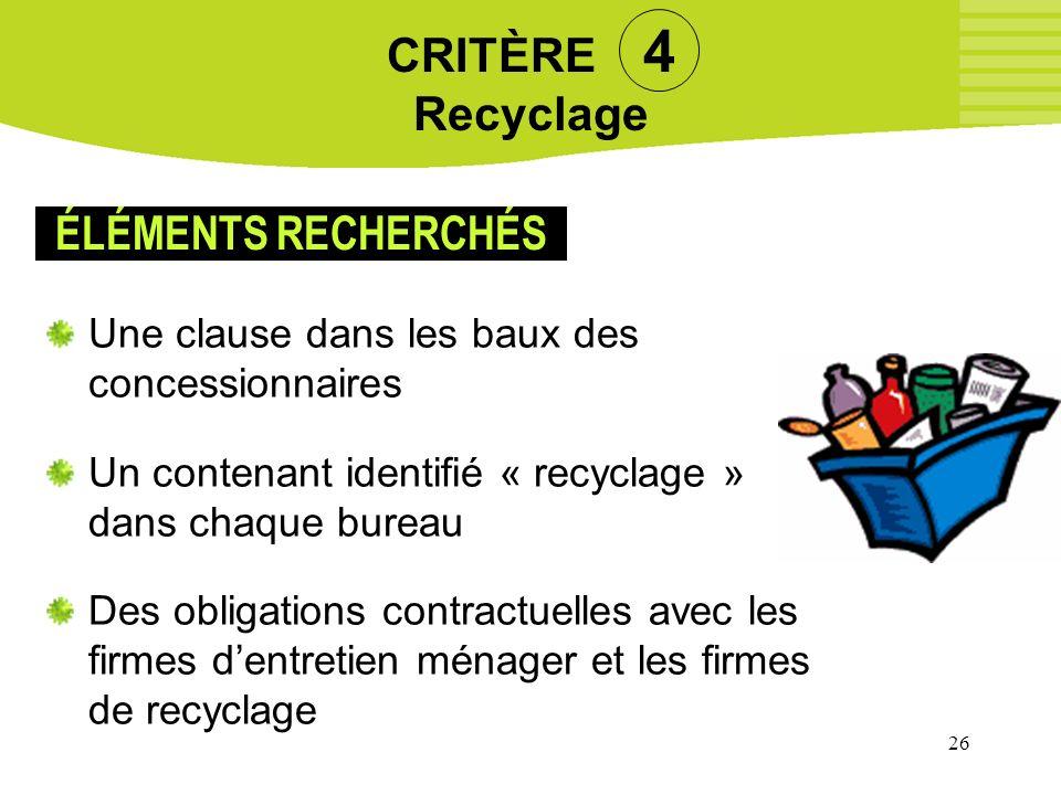CRITÈRE 4 Recyclage ÉLÉMENTS RECHERCHÉS