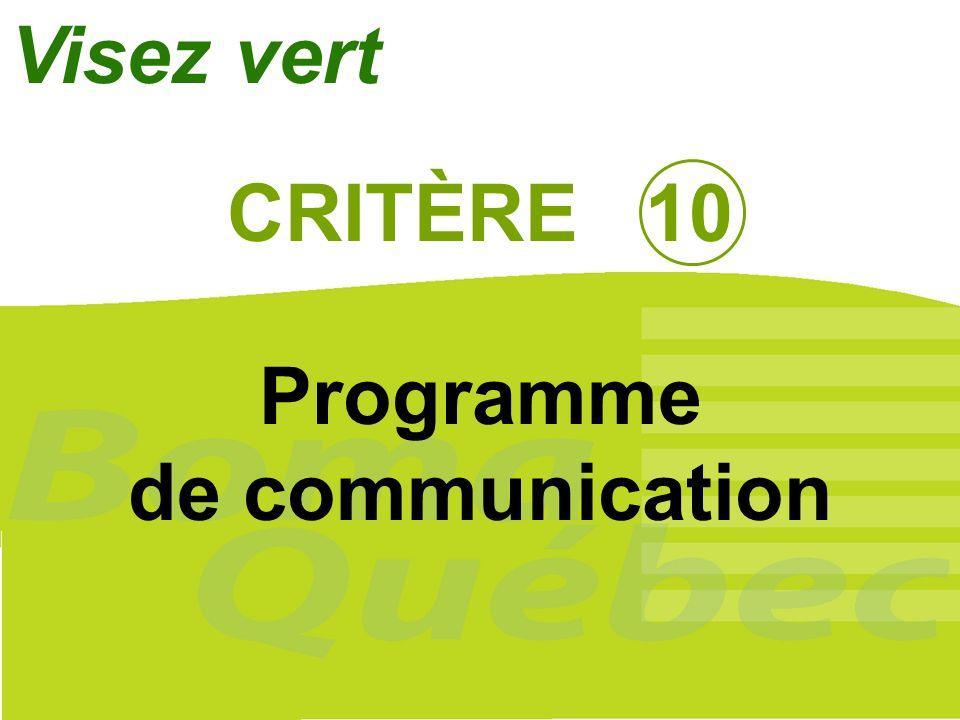 Visez vert CRITÈRE 10 Programme de communication