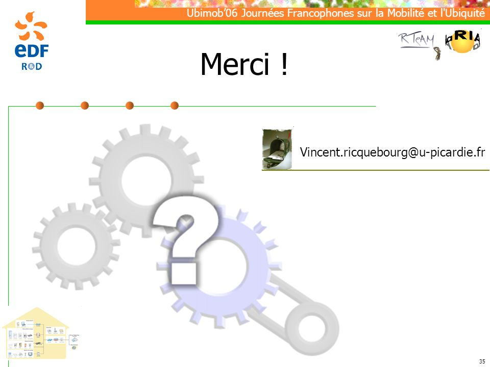 Merci ! Vincent.ricquebourg@u-picardie.fr