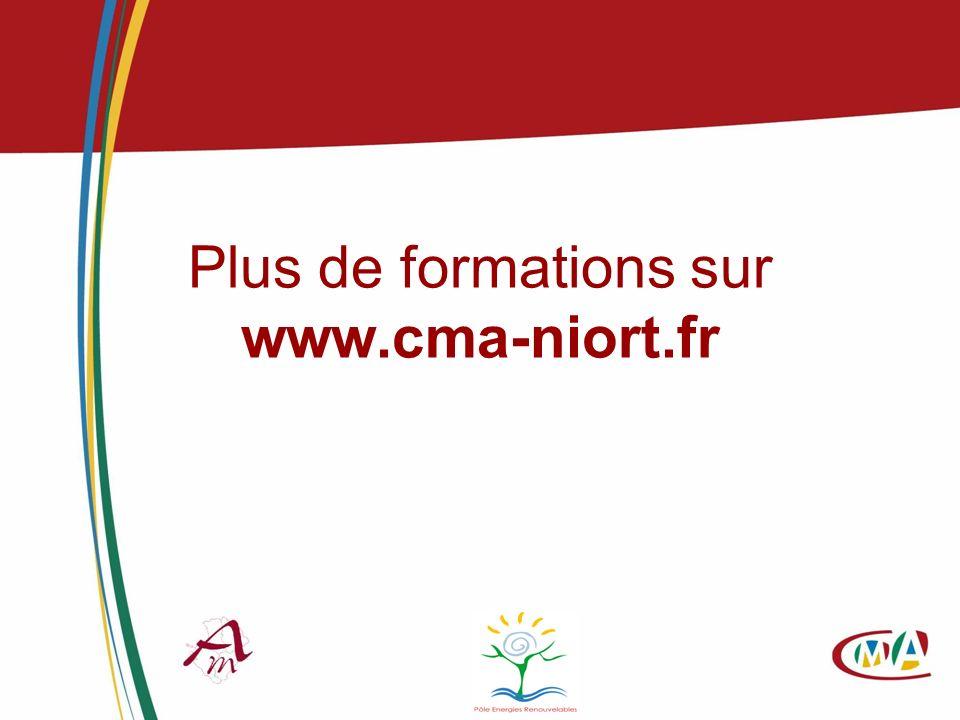 Plus de formations sur www.cma-niort.fr