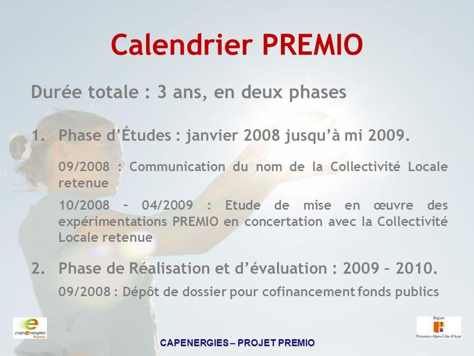 Calendrier PREMIO Durée totale : 3 ans, en deux phases
