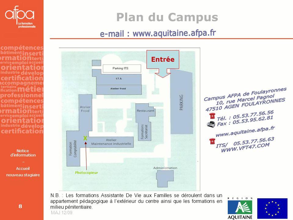 Plan du Campus e-mail : www.aquitaine.afpa.fr Entrée