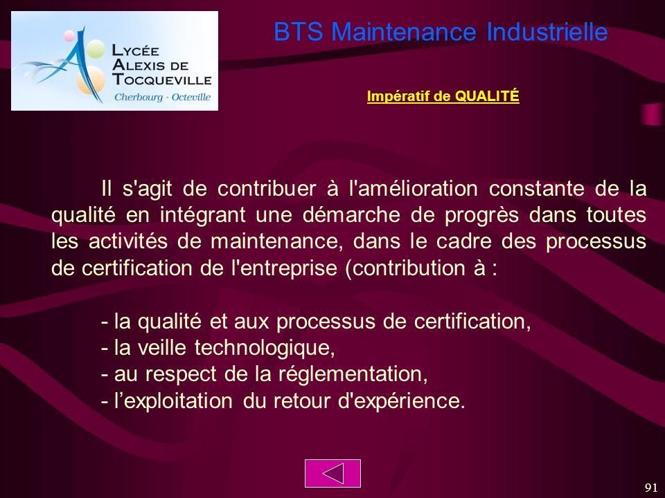 - la qualité et aux processus de certification,