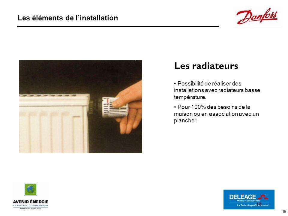 Les radiateurs Les éléments de l'installation