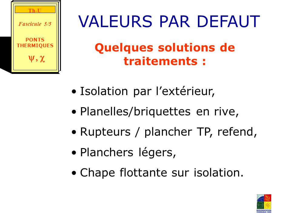 Quelques solutions de traitements :