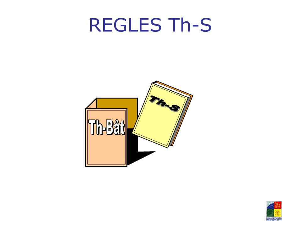 REGLES Th-S Th-S Th-Bât