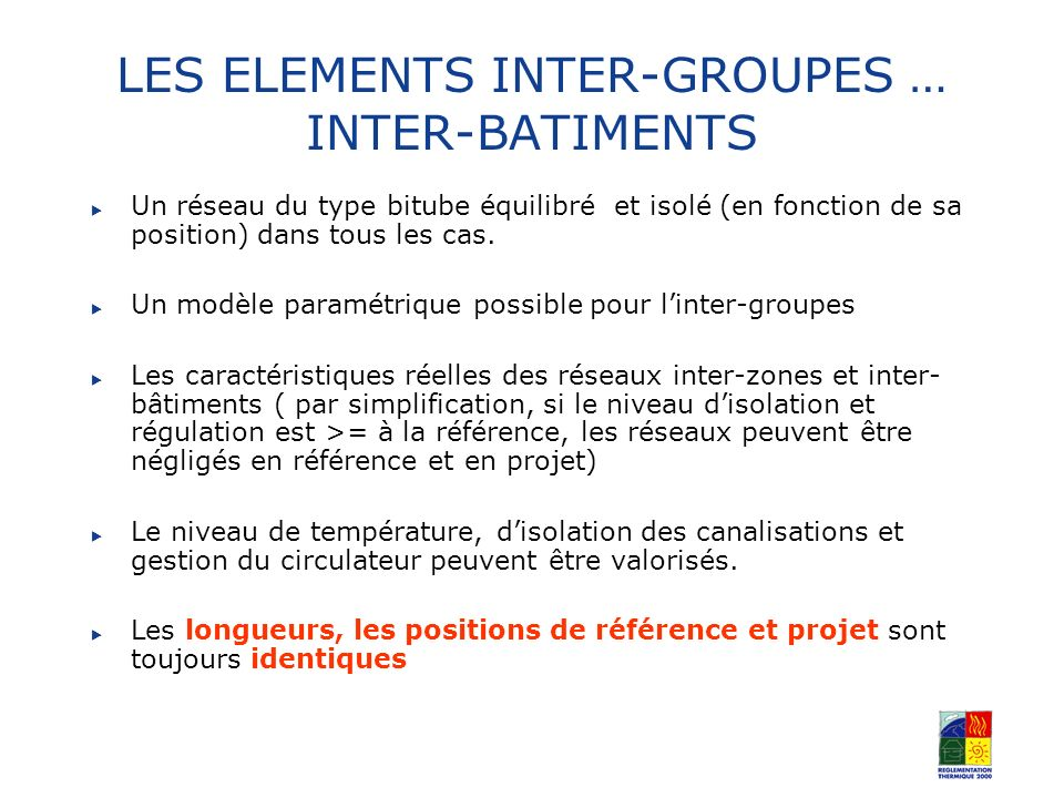 LES ELEMENTS INTER-GROUPES … INTER-BATIMENTS