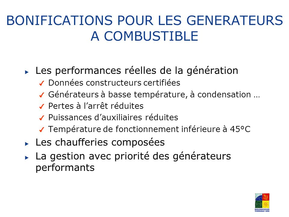 BONIFICATIONS POUR LES GENERATEURS A COMBUSTIBLE
