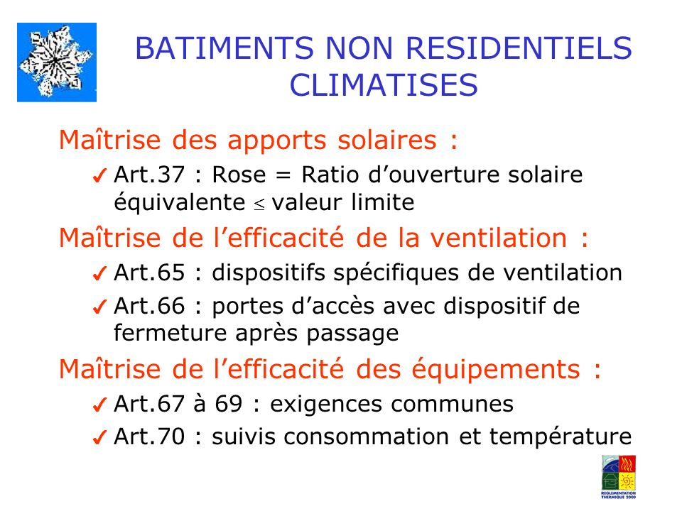 BATIMENTS NON RESIDENTIELS CLIMATISES