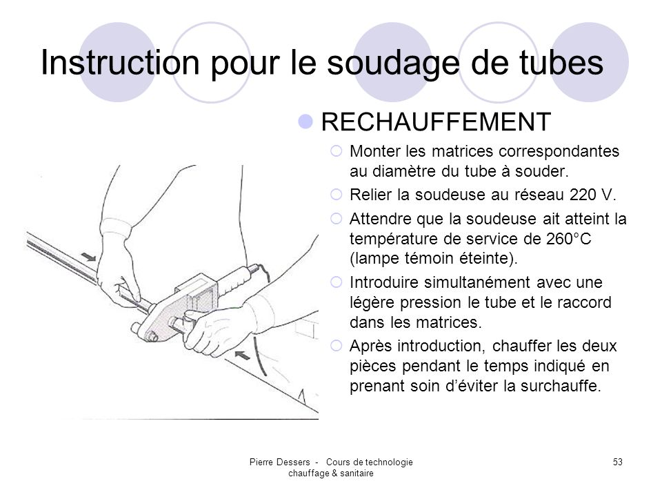 Instruction pour le soudage de tubes