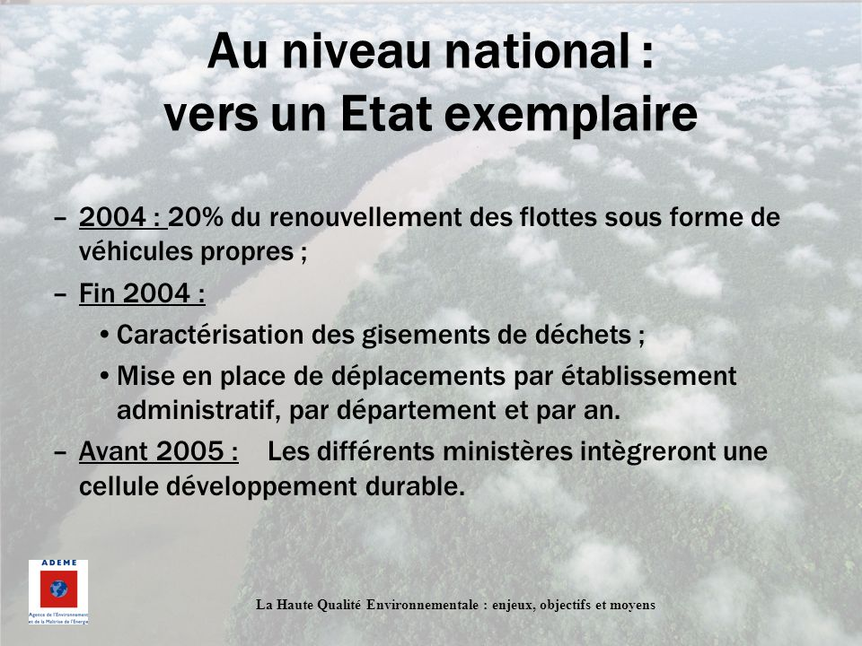 Au niveau national : vers un Etat exemplaire