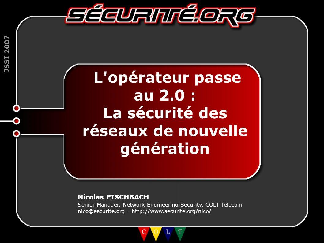 La sécurité des réseaux de nouvelle génération