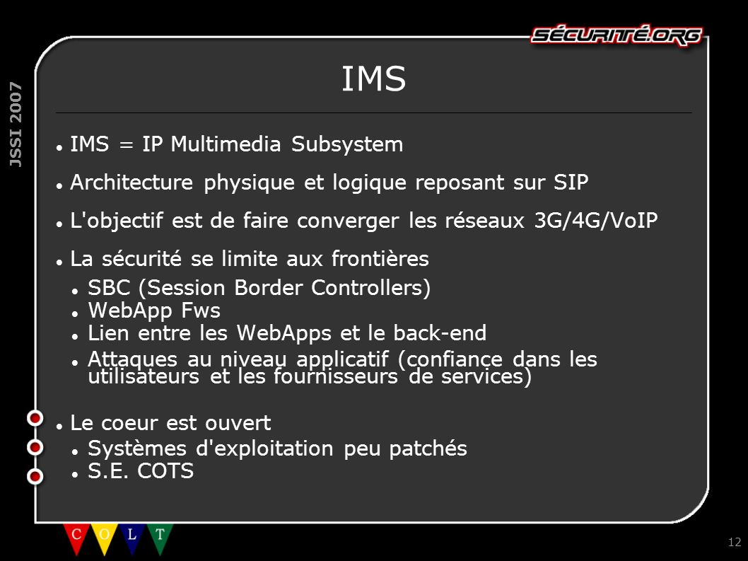 IMS IMS = IP Multimedia Subsystem