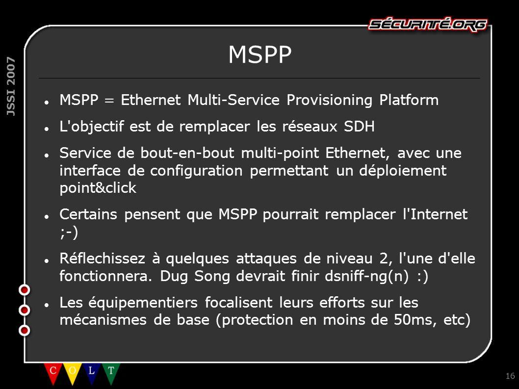 MSPP MSPP = Ethernet Multi-Service Provisioning Platform