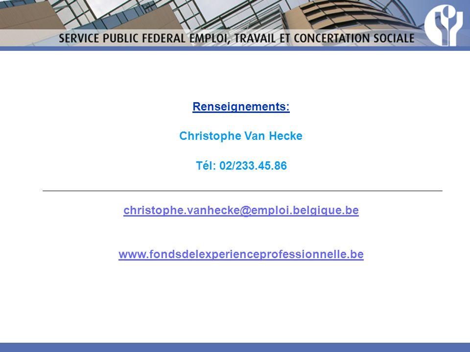 Renseignements: Christophe Van Hecke. Tél: 02/233.45.86.