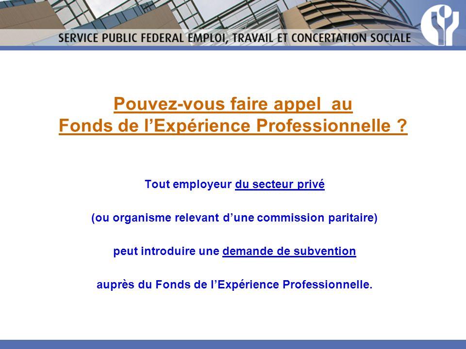 Pouvez-vous faire appel au Fonds de l'Expérience Professionnelle