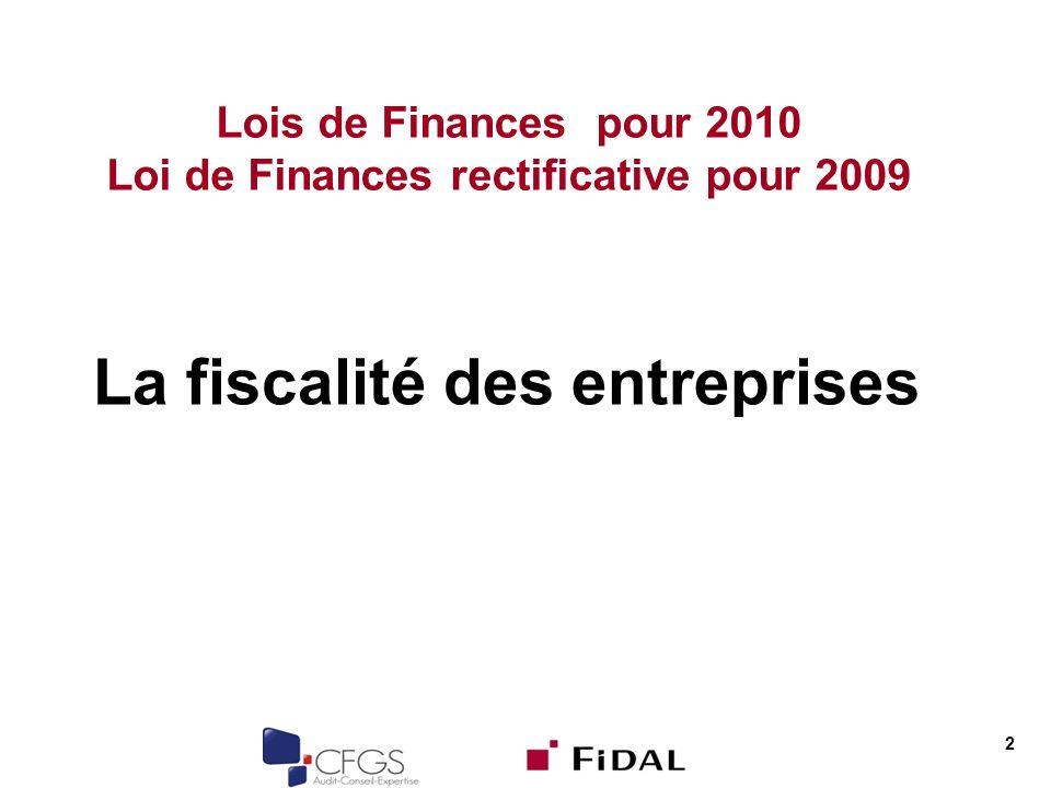 Lois de Finances pour 2010 Loi de Finances rectificative pour 2009