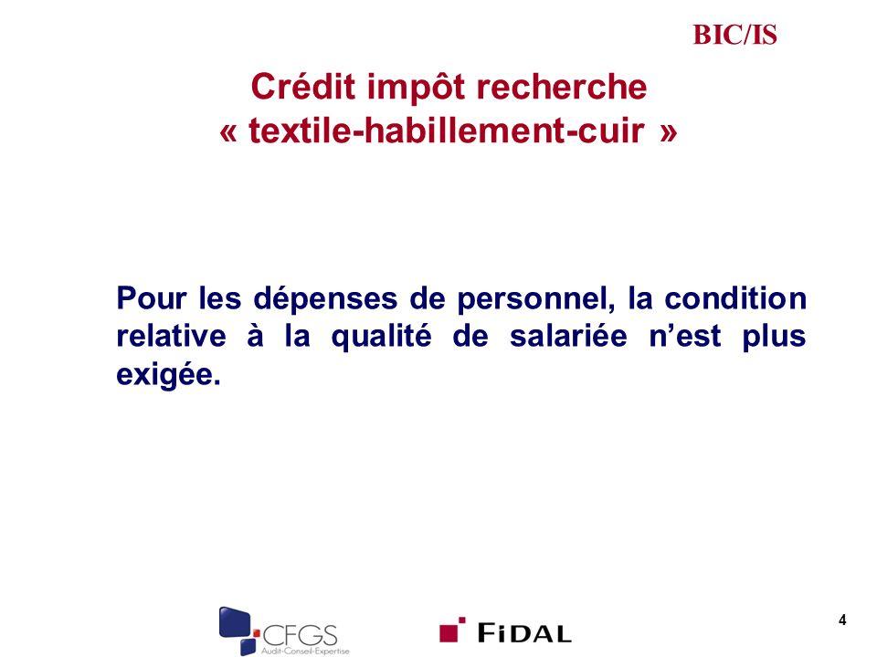 Crédit impôt recherche « textile-habillement-cuir »