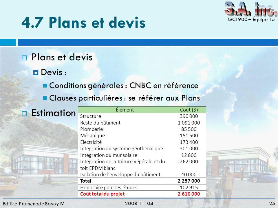 4.7 Plans et devis S.A. inc. Plans et devis Estimation Devis :