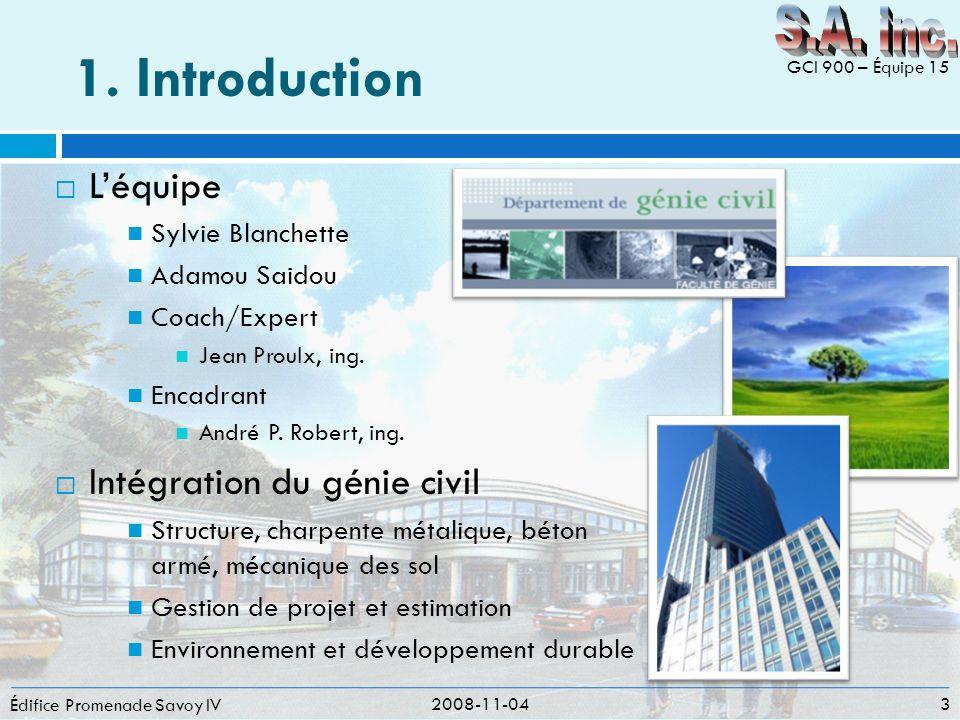 1. Introduction S.A. inc. L'équipe Intégration du génie civil