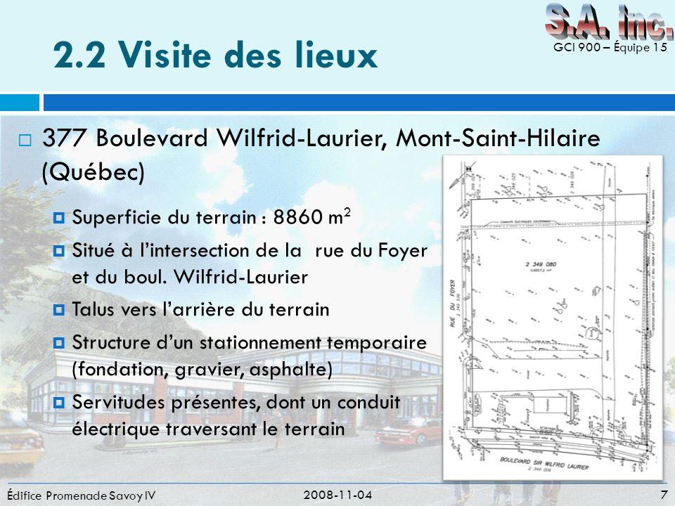 S.A. inc. 2.2 Visite des lieux. GCI 900 – Équipe 15. 377 Boulevard Wilfrid-Laurier, Mont-Saint-Hilaire (Québec)