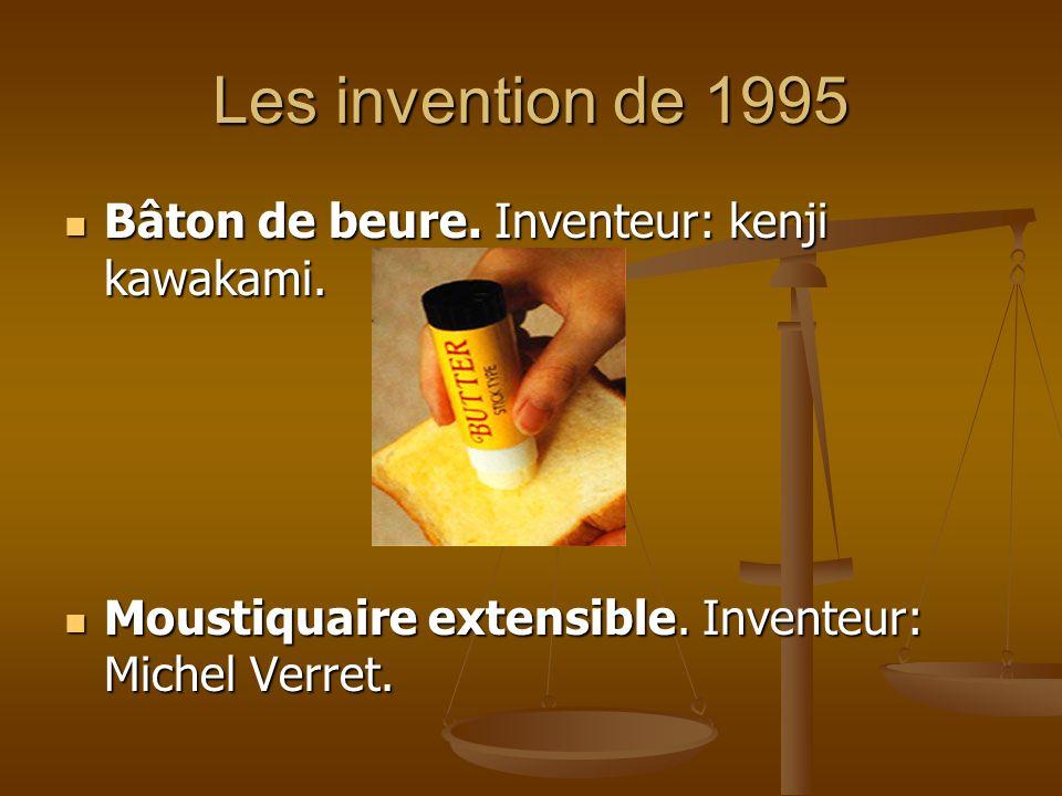 Les invention de 1995 Bâton de beure. Inventeur: kenji kawakami.