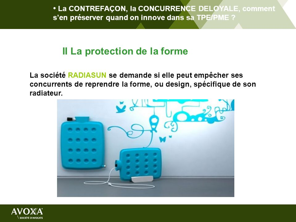 II La protection de la forme