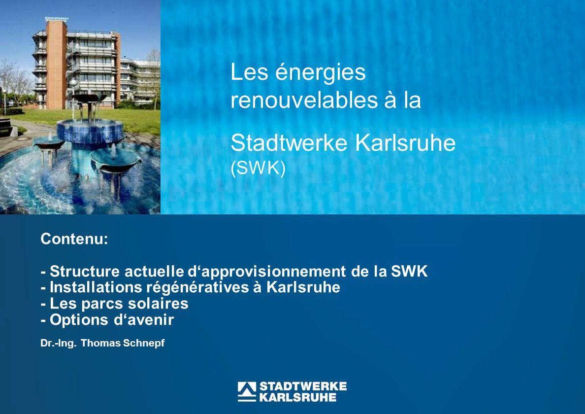 Les énergies renouvelables à la Stadtwerke Karlsruhe (SWK)