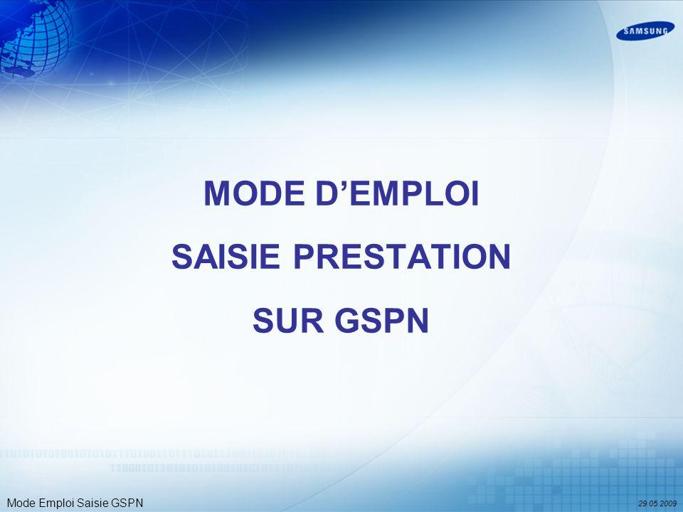 MODE D'EMPLOI SAISIE PRESTATION SUR GSPN