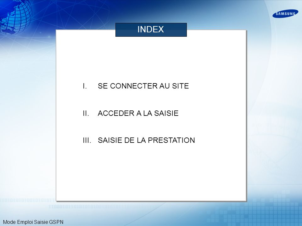 INDEX SE CONNECTER AU SITE ACCEDER A LA SAISIE SAISIE DE LA PRESTATION