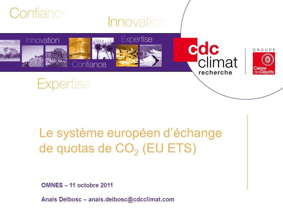 Le système européen d'échange de quotas de CO2 (EU ETS)