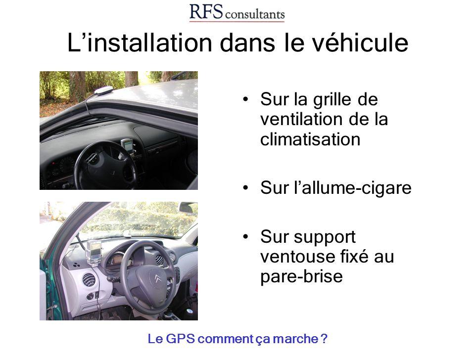 L'installation dans le véhicule