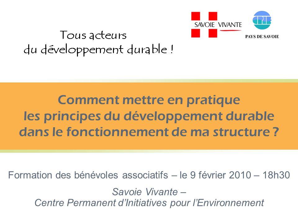 Comment mettre en pratique les principes du développement durable dans le fonctionnement de ma structure