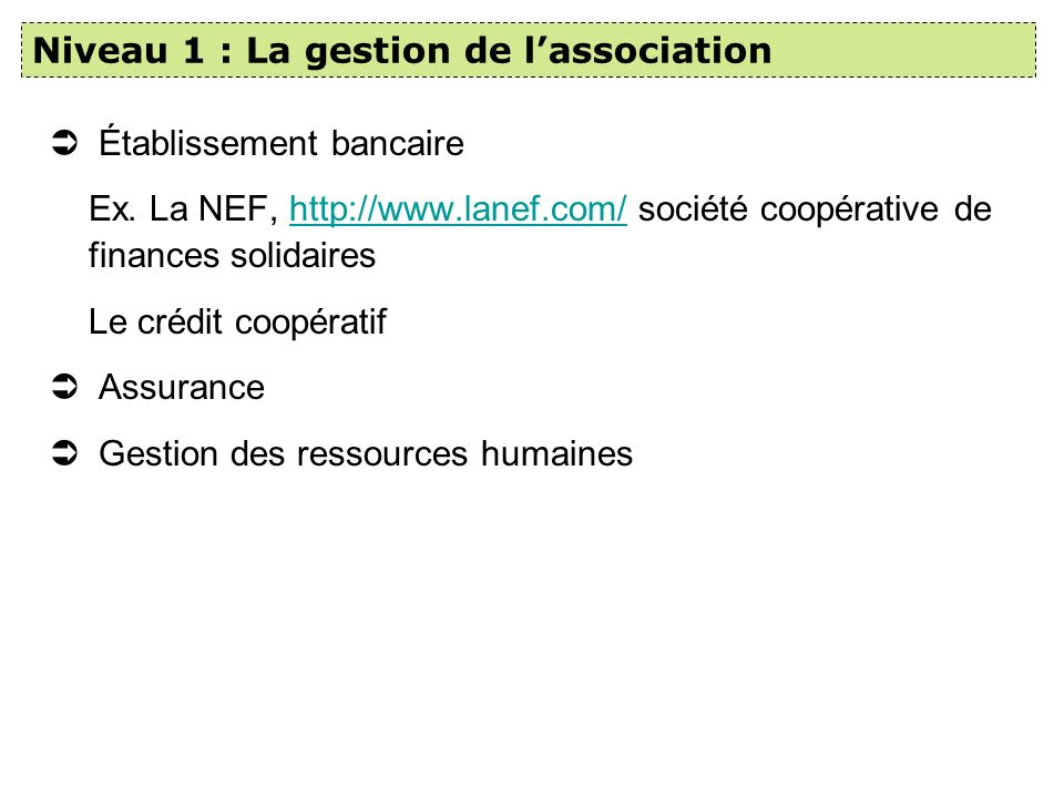 Niveau 1 : La gestion de l'association