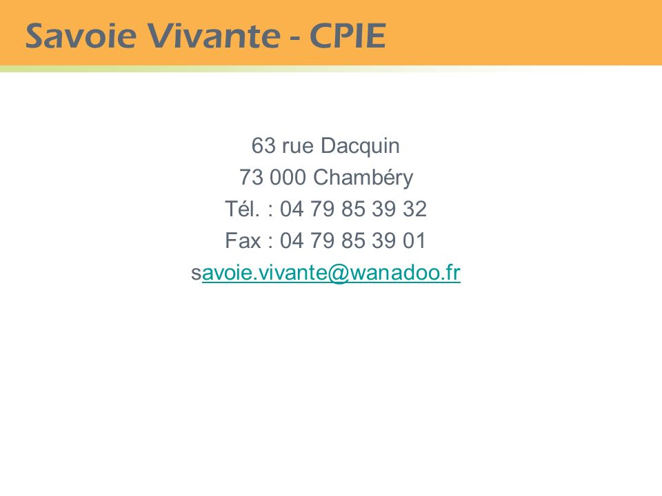 Savoie Vivante - CPIE 63 rue Dacquin 73 000 Chambéry