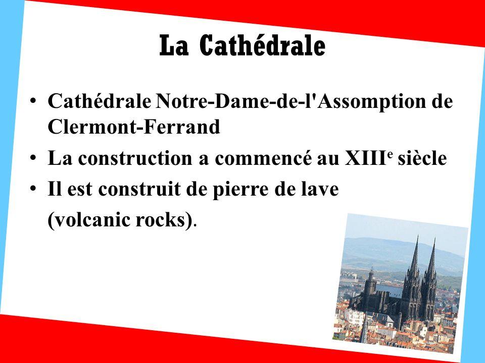La Cathédrale Cathédrale Notre-Dame-de-l Assomption de Clermont-Ferrand. La construction a commencé au XIIIe siècle.