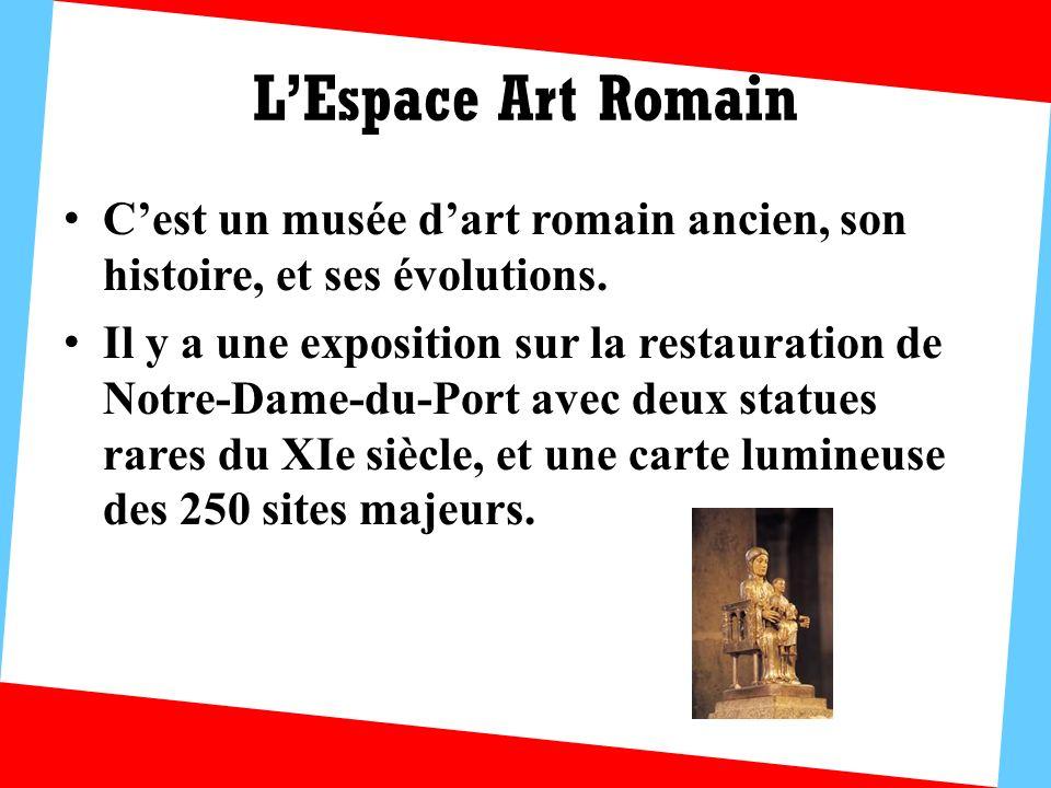 L'Espace Art Romain C'est un musée d'art romain ancien, son histoire, et ses évolutions.