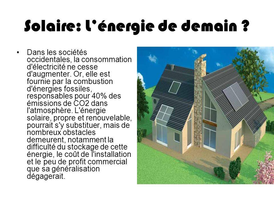 Solaire: L'énergie de demain