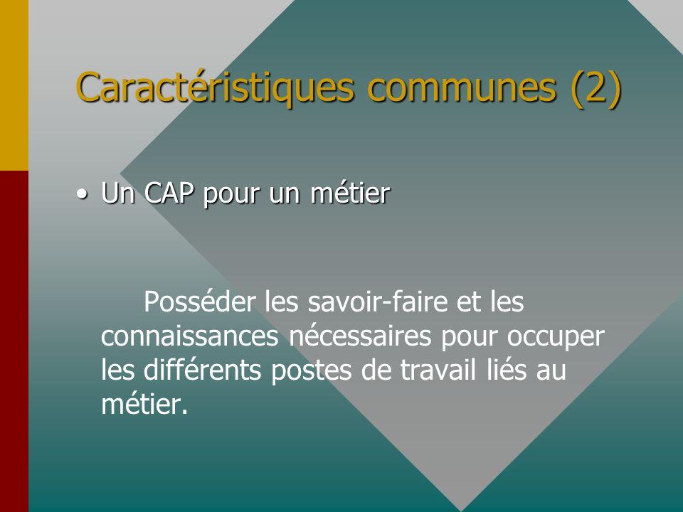 Caractéristiques communes (2)