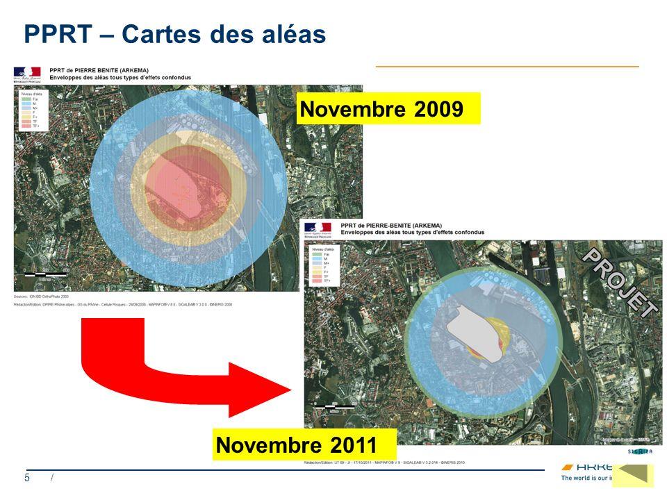 PPRT – Cartes des aléas Novembre 2009 Novembre 2011 5 /