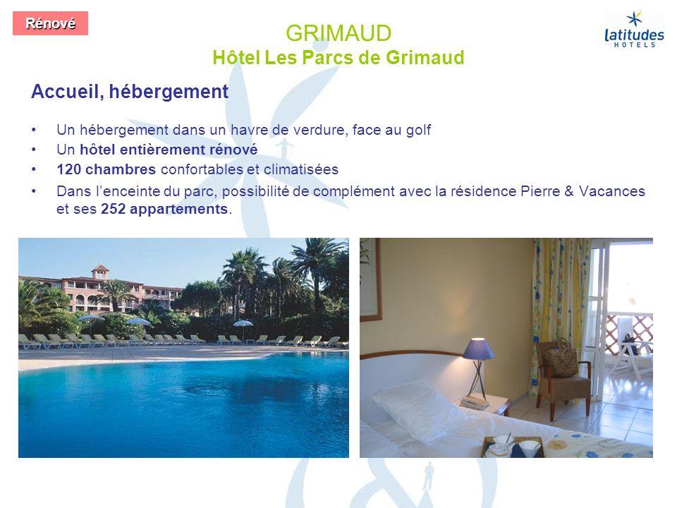 GRIMAUD Hôtel Les Parcs de Grimaud