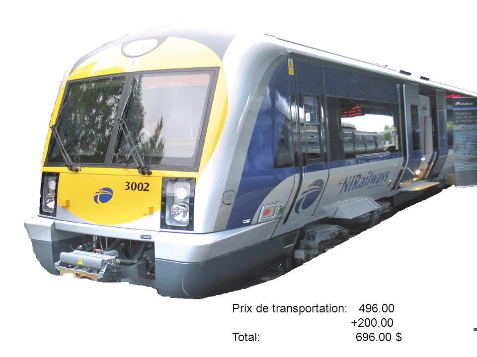 Prix de transportation: 496.00